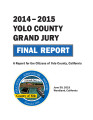 Yolo County Grand Jury final report : a report for the citizens of Yolo County